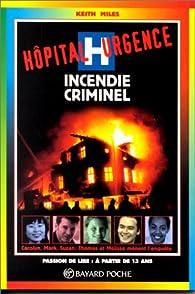 Incendie criminel n703 par Keith Miles