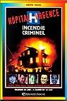 Incendie criminel n703 par Miles
