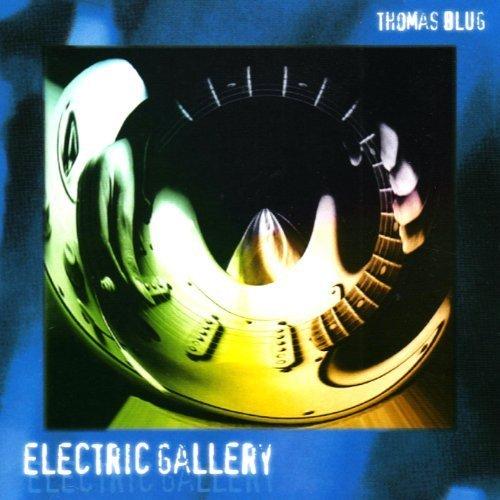 (Electric Gallery by Thomas Blug (1997-05-03) )