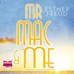 Mr Mac and Me | Esther Freud