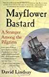 Mayflower Bastard, David Lindsay, 0312325932