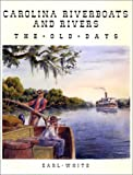 img - for Carolina Riverboats and Rivers book / textbook / text book