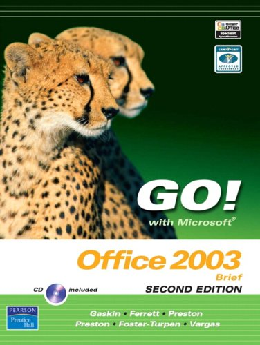 Microsoft Office 2003 Brief - Go! With Microsoft Office 2003 Brief