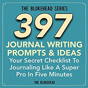 397 Journal Writing Prompts & Ideas Audiobook