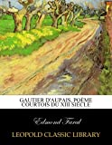 img - for Gautier d'Aupais, po me courtois du XIII si cle (French Edition) book / textbook / text book