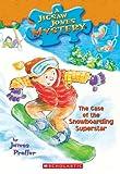 The Case of the Snowboarding Superstar (Jigsaw Jones Mystery, No. 29)