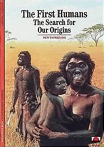 The First Humans: The Search for our Origins (New Horizons): Amazon