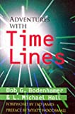 Adventures with Time Lines, Bob G. Bodenhamer and Michael L. Hall, 0916990427