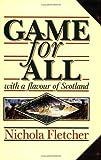 Game for All, Nichola Fletcher, 0575053054