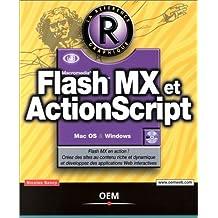 FLASH MX ET ACTIONSCRIPT + CD-ROM
