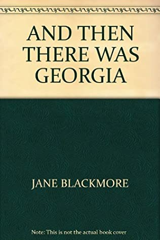book cover of And Then There Was Georgia