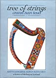 img - for Tree of Strings Crann Nan Teud: A History of the Harp in Scotland book / textbook / text book