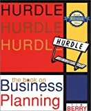Hurdle: the Book on Business Planning : Millennium Edition (Revised), Timothy J. Berry, 0966489144