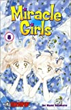 img - for Miracle Girls, Vol. 8 (Miracle Girls (Graphic Novels)) book / textbook / text book
