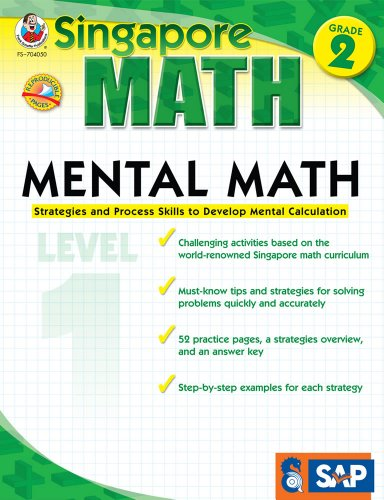 Singapore Math - Mental Math Level 1 Workbook for 2nd Grade, Paperback, 64 Pages, Ages 7-8 with Answer Key