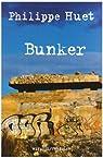 Bunker par Huet (II)