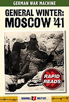 General Winter: Moscow 1941 (Rapid Reads) by [Ailsby, Christopher]
