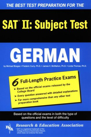 The Best Test Preparation for the: Sat II : Subject Test : German