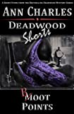 Boot Points: A Short Story from the Deadwood Humorous Mystery Series