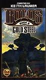 Cold Steel: Bolos Book 6