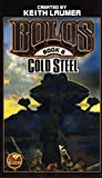 img - for Cold Steel: Bolos Book 6 book / textbook / text book