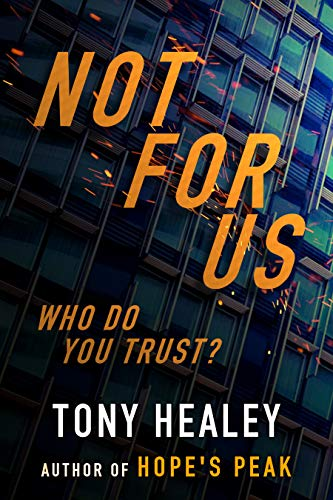 Not For Us: A Novel