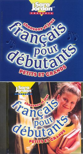 Francais pour debutants/Book and Audio CD (Beginner level) (Songs That Teach French) (French Edition)