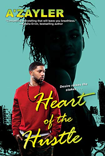 Heart of the Hustle by [A'zayler]