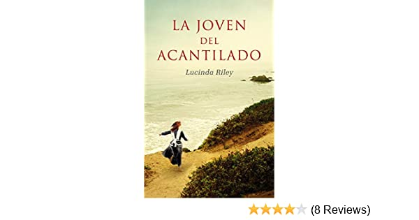 La joven del acantilado / The Girl on The Cliff (Spanish Edition): Lucinda Riley, Laura Rins Calahorra: 9788401353673: Amazon.com: Books
