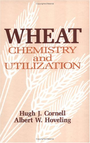 Wheat: Chemistry and Utilization