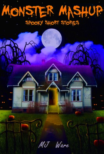 Monster Mashup - Spooky Short Story Omnibus]()
