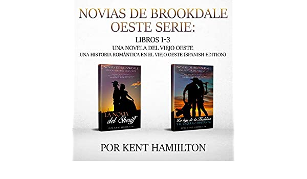 Novias de Brookdale Oeste Serie: Libros 1-2 (Una Novela del Viejo ...