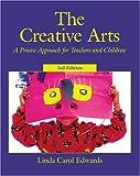 The Creative Arts, Linda Carol Edwards, 0130908967