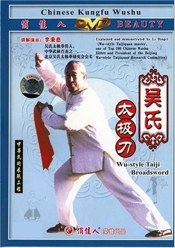 (Wu-family-style Taiji Broad-sword by Li Bingci)