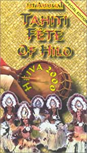 Tahiti Fete of Hilo 'Complete Event' [VHS]