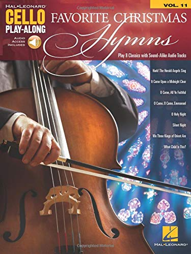 Favorite Christmas Hymns: Cello Play-Along Volume 11 (Hal Leonard Cello Play-along) ()
