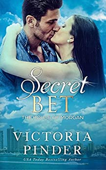 Secret Bet (The House of Morgan) by [Victoria Pinder]