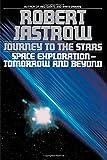 Journey to the Stars, Robert Jastrow, 0553349090