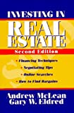 Investing in Real Estate, Andrew James McLean and Gary W. Eldred, 0471153982
