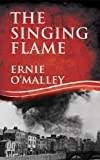 The Singing Flame, Ernie O'Malley, 1856358852