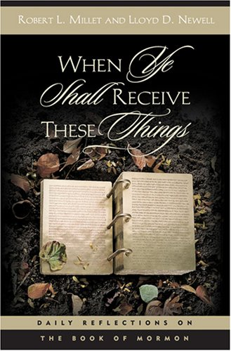 Download When Ye Shall Receive These Things: Daily Reflections on the Book of Mormon ebook