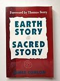 Earth Story, Sacred Story, James Conlon, 0896225836