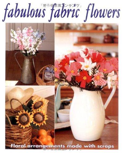 Fabulous Fabric Flowers (Fabulous Fabric Flowers)