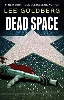 Dead Space (Charlie Willis Book 2) by [Goldberg, Lee]