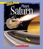 Planet Saturn (New True Books: Space (Paperback))