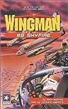 Wingman #8: Skyfire (Wingman (Listen & Live Audio))