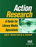 Action Research, Jody K. Howard and Su A. Eckhardt, 1586831771