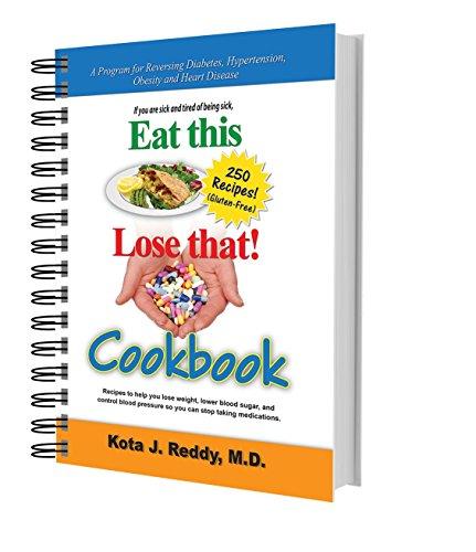 Eat This, Lose That! Cookbook