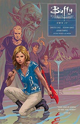 Buffy Season Ten Volume 6: Own It (Buffy the Vampire Slayer: Season 10) PDF