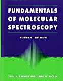 img - for Fundamentals for Molecular Spectroscopy by Colin Banwell (1994-06-01) book / textbook / text book